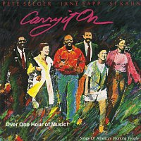 Pete Seeger, Jane Sapp, Si Kahn – Carry It On: Songs Of America's Working People