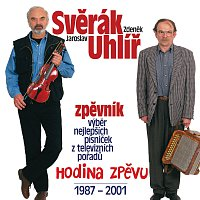 Zdeněk Svěrák, Jaroslav Uhlíř – Zpevnik - Hodina zpevu 1987-2001
