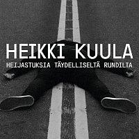 Heikki Kuula – Heijastuksia taydelliselta rundilta