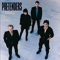 Pretenders – Learning To Crawl [Expanded]