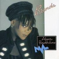 Brenda Fassie – Abantu Bayakhuluma