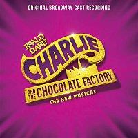 Přední strana obalu CD Charlie and the Chocolate Factory (Original Broadway Cast Recording)