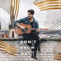 Tomas Bocek – Don't Know Why