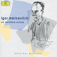 Igor Markevitch – Igor Markevitch: Un véritable artiste