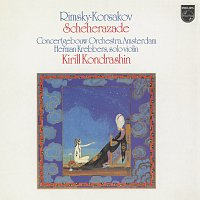 Royal Concertgebouw Orchestra, Herman Krebbers, Kirill Kondrashin – Rimsky-Korsakov: Scheherazade