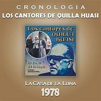 Los Cantores De Quilla Huasi – Los Cantores de Quilla Huasi Cronología - La Casa de la Luna (1978)