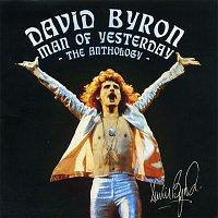 David Byron – Man of Yesterday: The Anthology