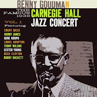 Benny Goodman – The Famous 1938 Carnegie Hall Jazz Concert Vol. 1