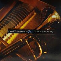 James Morrison, Joe Chindamo – 2x2