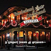 Borderland Dixieband Austria – D' Engerl lassn Di griassn...