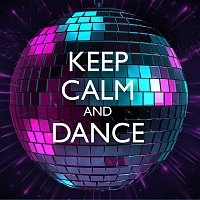 A Touch Of Class – Keep Calm and... Dance