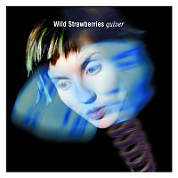 Wild Strawberries – Quiver