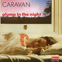 Caravan – For Girls Who Grow Plump In The Night