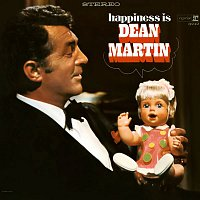 Dean Martin – Happiness Is Dean Martin