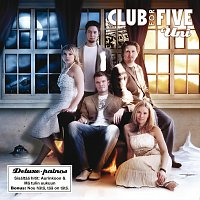 Club For Five – Uni (Deluxe-painos)