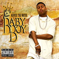 Baby Boy Da Prince – Across The Water