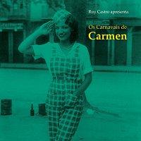Carmen Miranda – Os Carnavais De Carmen