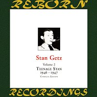 Stan Getz – Teenage Stan, Vol. 2 (1946-1947) (HD Remastered)