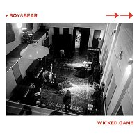 Boy & Bear – Wicked Game