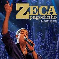 Zeca Pagodinho – Com Passo De MPB
