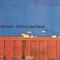 Ralph Towner – Old Friends, New Friends