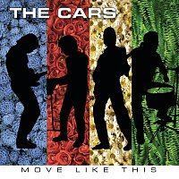 The Cars – Move Like This