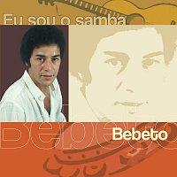 Bebeto – Eu Sou O Samba