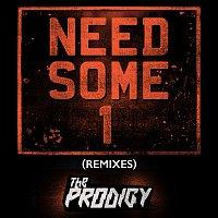 The Prodigy – Need Some1 (Remixes)