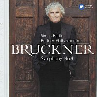 "Sir Simon Rattle – Bruckner: Symphony No. 4, ""Romantic"""