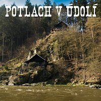 Přední strana obalu CD Potlach v údolí