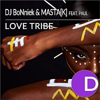 DJ BoNniek, Masta, Paul – Love Tribe