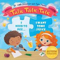 Dr.Leah Gniwesch, Felix Pando – Autism Singalong: Talk Talk Talk
