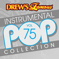 The Hit Crew – Drew's Famous Instrumental Pop Collection [Vol. 75]
