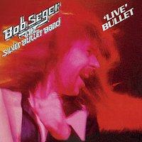 Bob Seger & The Silver Bullet Band – 'Live' Bullet