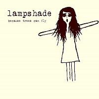 Lampshade – Because Trees Can Fly