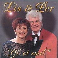 "Lis & Per – ""Gi' Et Smil"""