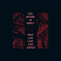 The Sisters Of Mercy – First and Last and Always Collection (Digital Edition)