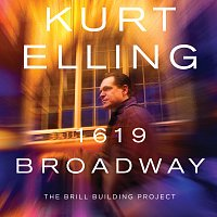 Kurt Elling – 1619 Broadway  - The Brill Building Project
