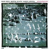 Hans Koch, Martin Schutz, Marco Kappeli – Accélération