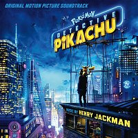 Henry Jackman – Pokémon Detective Pikachu (Original Motion Picture Soundtrack)