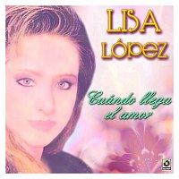 Lisa Lopez – Cuándo Llega El Amor