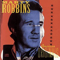 Marty Robbins – American Originals