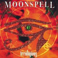 Moonspell – Irreligious