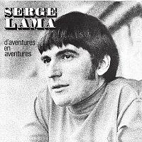 Serge Lama – D'Aventures En Aventures
