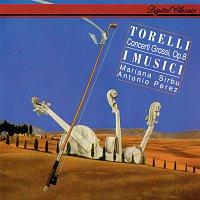 Mariana Sirbu, I Musici – Torelli: Concerti Grossi Op. 8