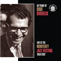 50 Years Of Dave Brubeck Live At The Monterey Jazz Festival 1958-2007
