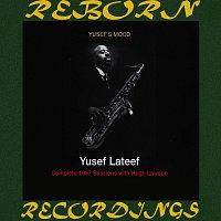 Yusef Lateef – Yusef's Mood Complete 1957 Sessions with Hugh Lawson (HD Remastered)