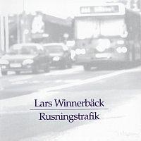 Lars Winnerback – Rusningstrafik