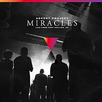 Ascent Project – Miracles [Live]