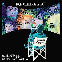 André Popp – Mon cinéma a moi